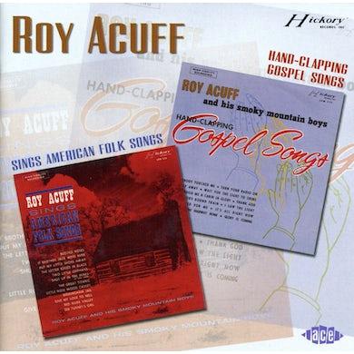 Roy Acuff SINGS AMERICAN FOLK SONGS / HANDCLAPPING GOSPEL CD