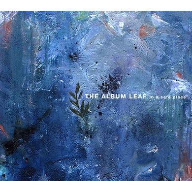 Album Leaf IN A SAFE PLACE CD