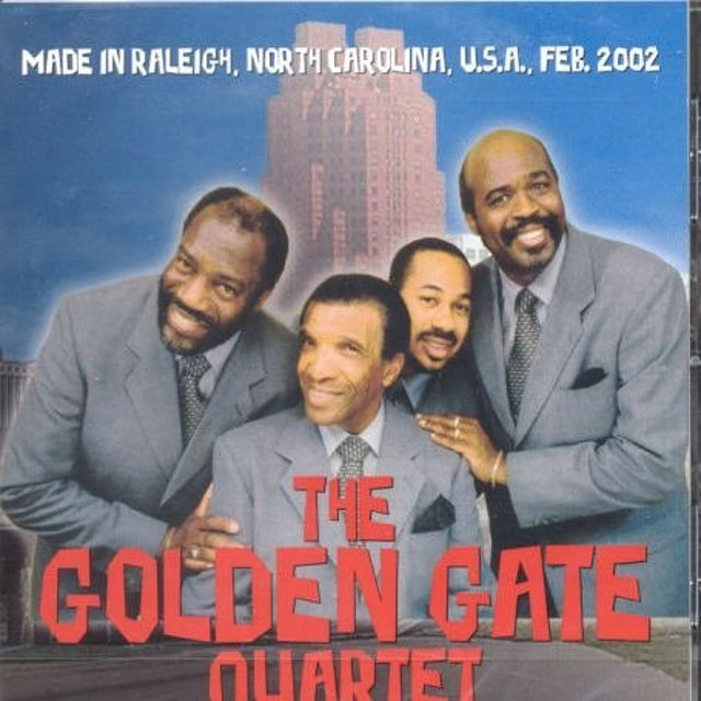 Golden Gate Quartet MADE IN RALEIGH FEBRUARY 2002 CD