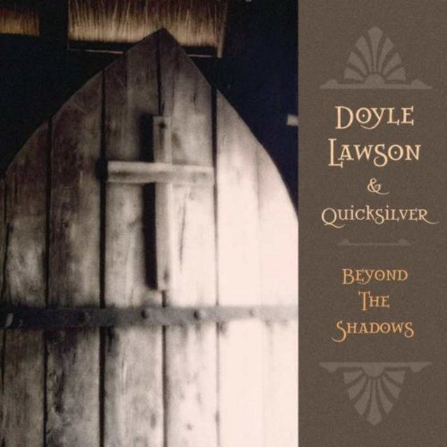 Doyle Lawson & Quicksilver BEYOND THE SHADOWS CD