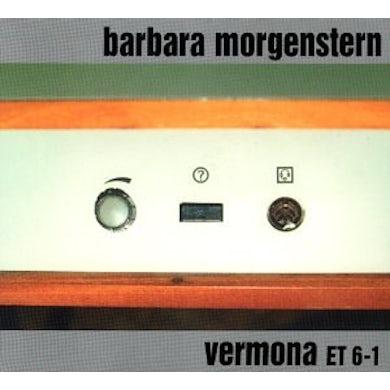 Barbara Morgenstern VERMONA ET 6-1 CD