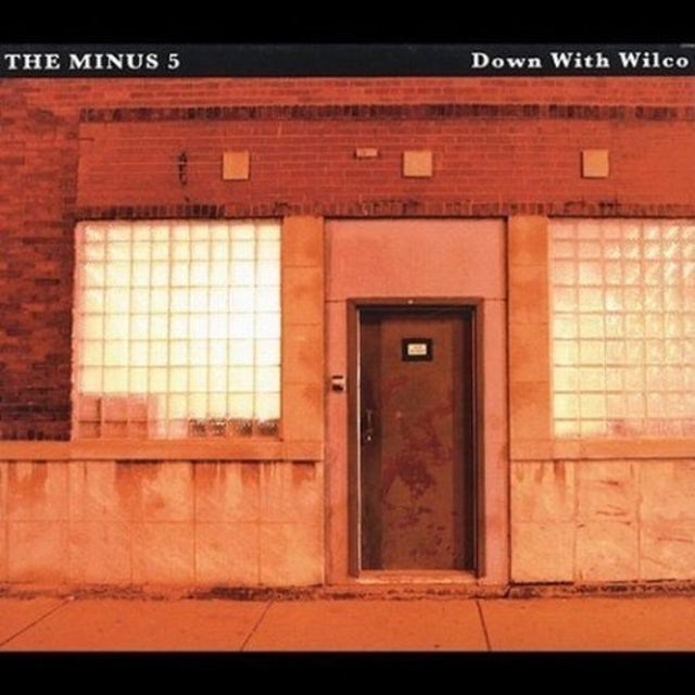 Minus 5 DOWN WITH WILCO Vinyl Record