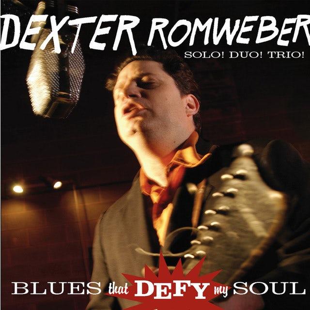 Dexter Romweber BLUES THAT DEFY MY SOUL Vinyl Record