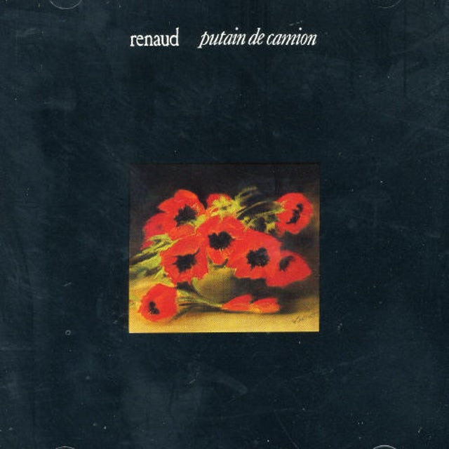 Renaud PUTAIN DE CAMION CD