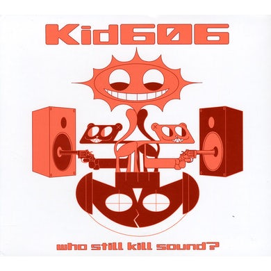Kid606 WHO STILL KILL SOUND CD