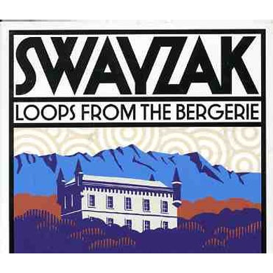 Swayzak LOOPS FROM THE BERGERIE CD