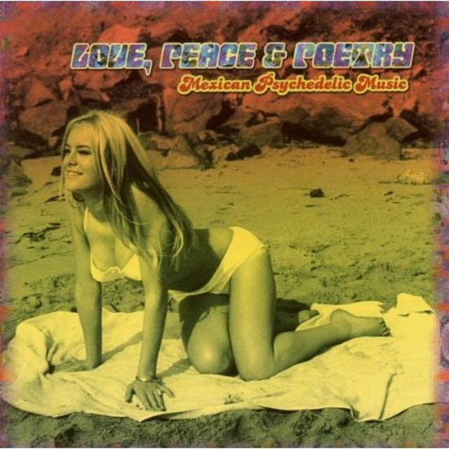 Love Peace & Poetry: Mexican Psychedelic / Var CD