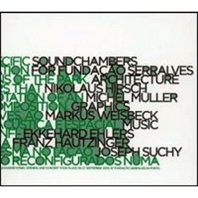 Ehlers / Suchy / Hautzinger SOUNDCHAMBERS Vinyl Record