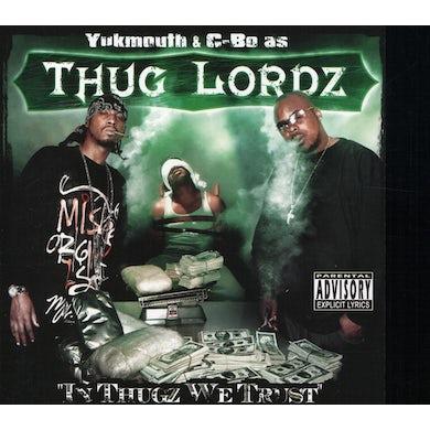 Thug Lordz IN THUGZ WE TRUST CD