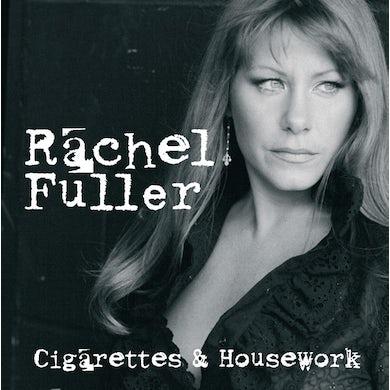 Rachel Fuller CIGARETTES & HOUSEWORK CD