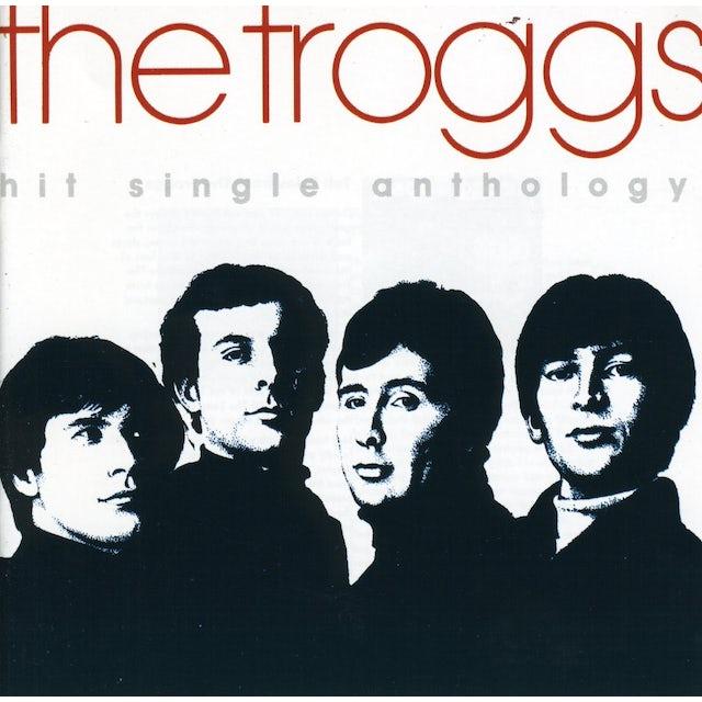 Troggs HIT SINGLE ANTHOLOGY CD