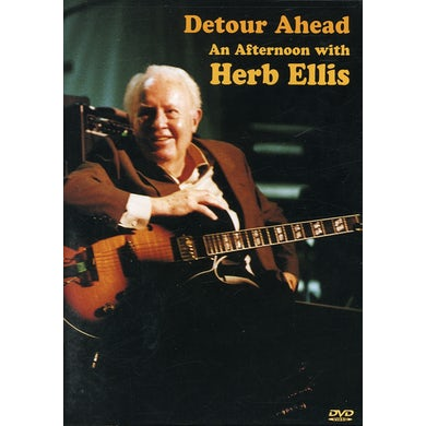 DETOUR AHEAD: AN AFTERNOON WITH HERB ELLIS DVD
