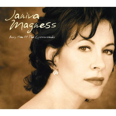 Janiva Magness BURY HIM AT THE CROSSROADS CD