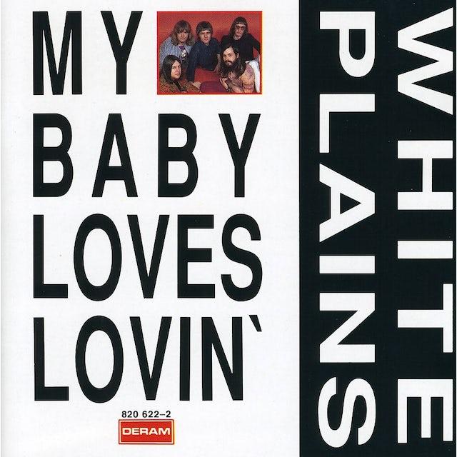 White Plains MY BABY LOVES LOVIN CD