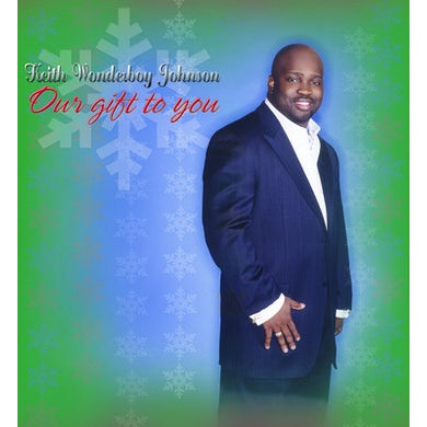 Keith Wonderboy Johnson OUR GIFT TO YOU CD