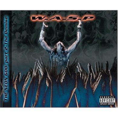 W.A.S.P NEON GOD 2: DEMISE CD