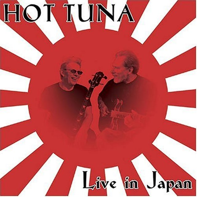 Hot Tuna LIVE IN JAPAN CD