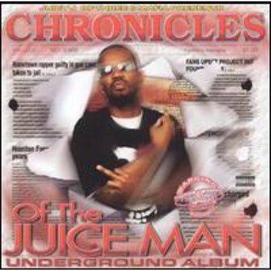 Juicy J CHRONICLES OF THE JUICE MAN: DRAGGED & CHOPPED CD