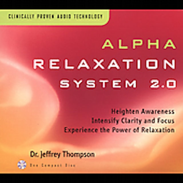Jeffrey Thompson ALPHA RELAXATION SYSTEM 2.0 CD