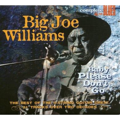 Big Joe Williams BABY PLEASE DONT GO CD