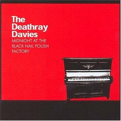Deathray Davies MIDNIGHT AT THE BLACK NAILPOLISH FACTORY CD
