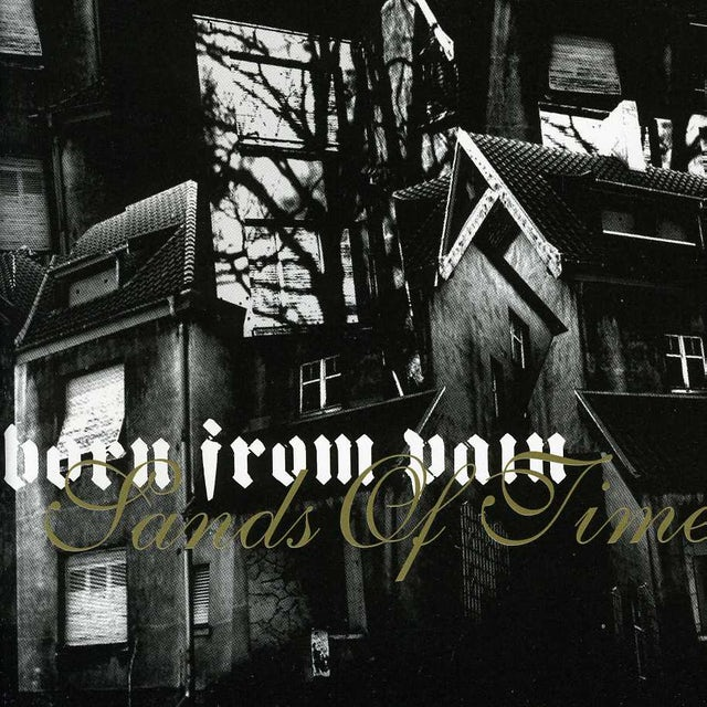 Born From Pain SANDS OF TIME CD