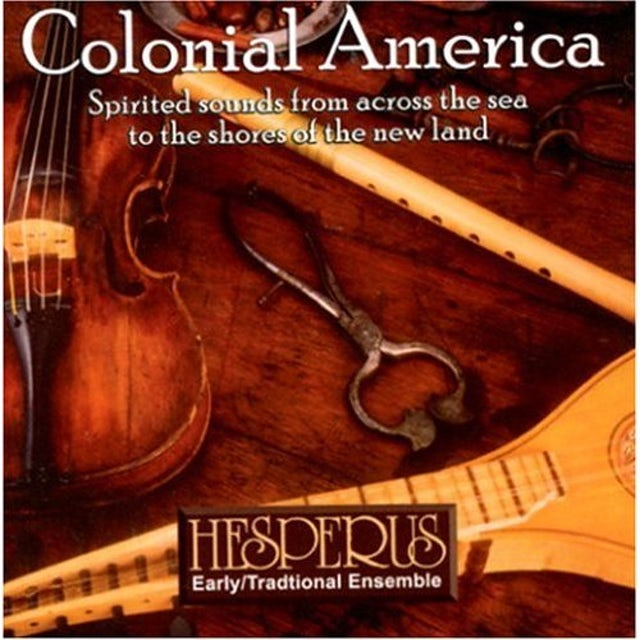 Hesperus COLONIAL AMERICA CD