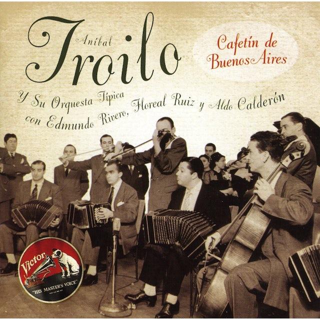 Anibal Troilo CAFETIN DE BUENOS AIRES CD