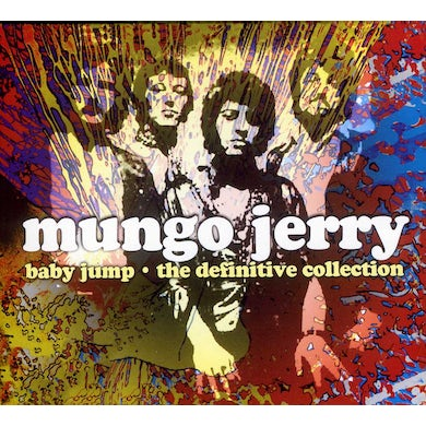 Mungo Jerry BABY JUMP: THE DEFINITIVE COLLECTION CD