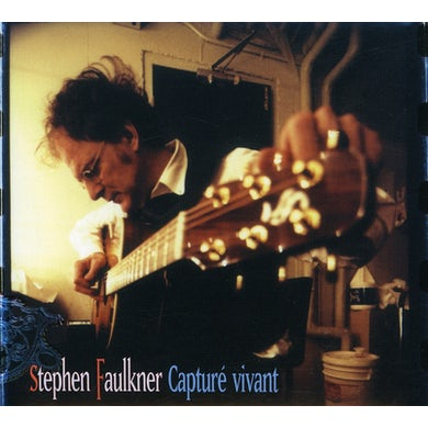 Stephen Faulkner CAPTURE VIVANT CD