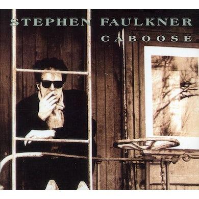 Stephen Faulkner CABOOSE CD