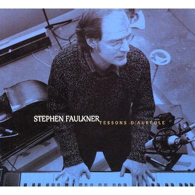 Stephen Faulkner TESSON D'AUREOLE CD