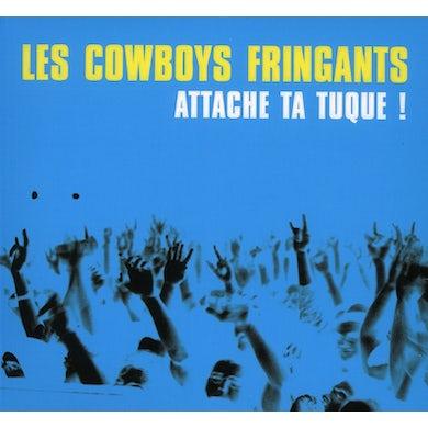 Les Cowboys Fringants ATTACHE TA TUQUE CD