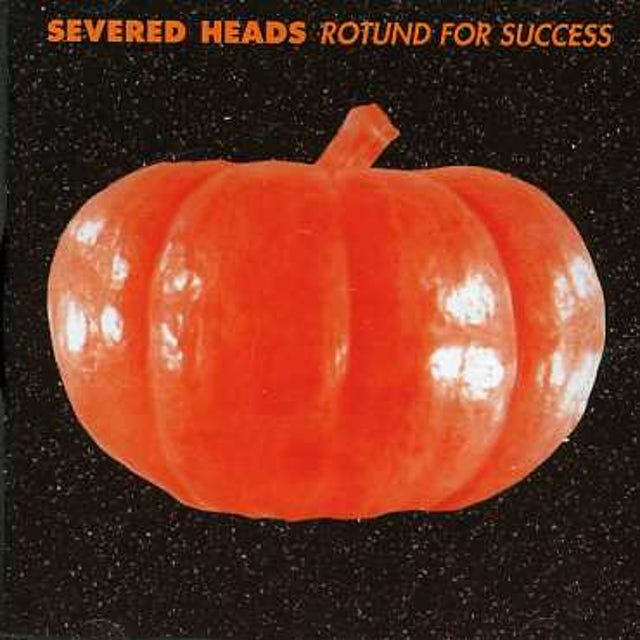 Severed Heads ROTUND FOR SUCCESS CD