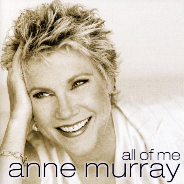 Anne Murray ALL OF ME CD