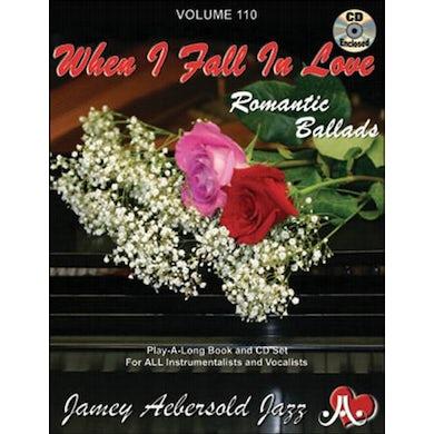 Jamey Aebersold WHEN I FALL IN LOVE: ROMANTIC BALLADS CD