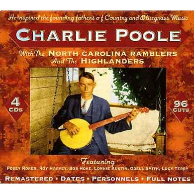 Charlie Poole WITH THE NORTH CAROLINA RAMBLERS & THE HIGHLANDERS CD
