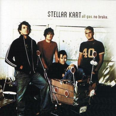 Stellar Kart ALL GAS NO BRAKE CD