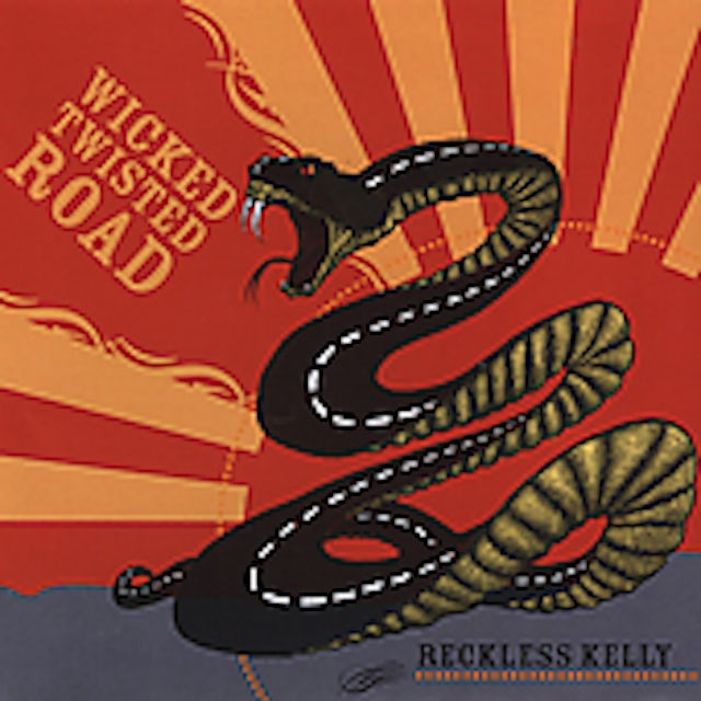 Reckless Kelly WICKED TWISTED ROAD CD