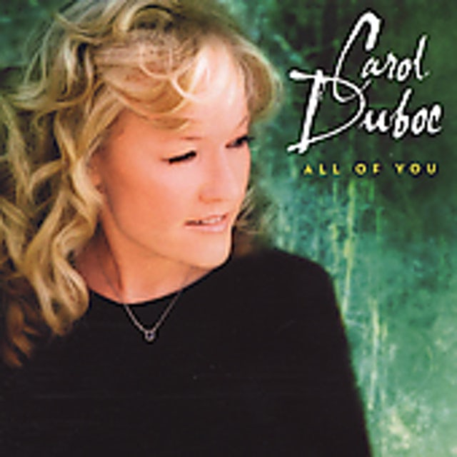 Carol Duboc ALL OF YOU CD