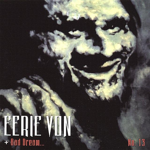 Eerie Von BAD DREAM 13 CD