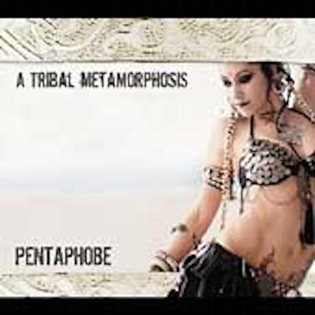 Pentaphobe TRIBAL METAMORPHOSIS CD