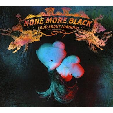 None More Black LOUD & LOATHING CD