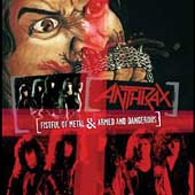 Anthrax FISTFUL OF METAL / ARMED & DANGEROUS CD