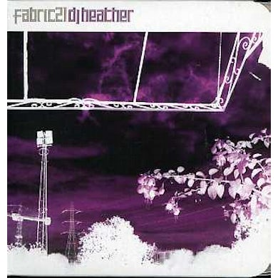 DJ Heather FABRIC 21 CD