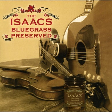 Isaacs BLUEGRASS-PRESERVED CD