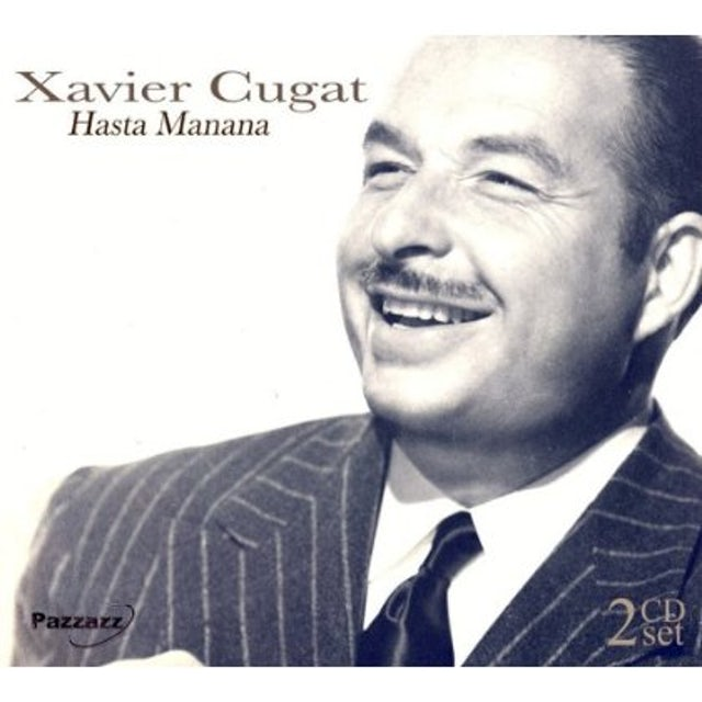 Xavier Cugat HASTA MANANA CD
