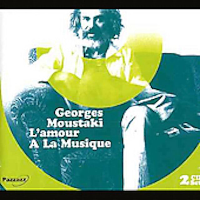 Georges Moustaki L'AMOUR A LA MUSIQUE CD