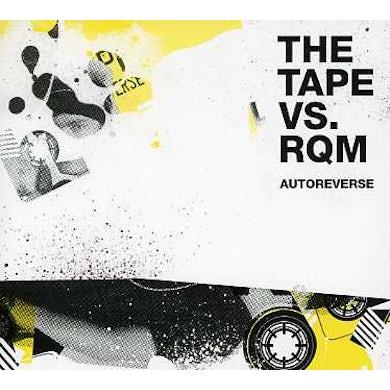 Tape Vs Rqm AUTOREVERSE CD