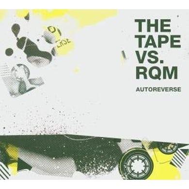 Tape Vs Rqm AUTOREVERSE Vinyl Record